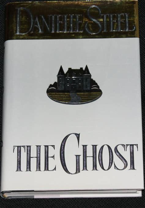 Novel Daniele Steel the ghost danielle steel novel hardcover book
