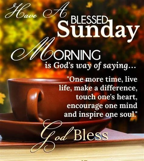 sunday morning quotes most amazing sunday morning quotes sayings and wallpapers