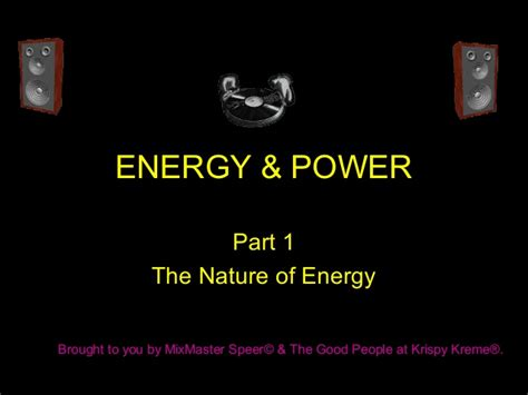section 1 the nature of energy energy power