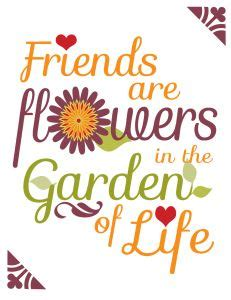 printable garden quotes 1000 images about floral qoutes on pinterest funny