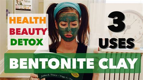 How To Use Bentonite Clay For Detox by How To Use Bentonite Clay Detox Drink Mask Foot