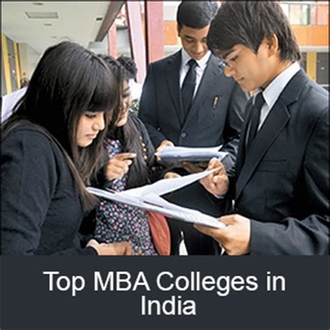 Mba It In India by Mba Colleges List Of Top And Best Mba Colleges