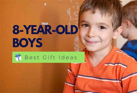 gifts 8 year boy best gift for an 8 year boy educational
