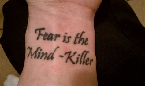 fear is the mind killer tattoo fear is the mind killer contrariwise literary tattoos