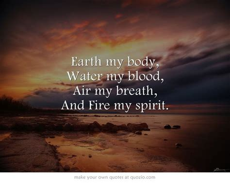 Breath Of Earth Blood Of Earth earth my water my blood air my breath and my