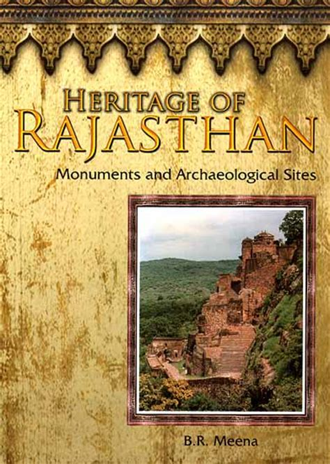 site archaeology books heritage of rajasthan monuments and archaeological
