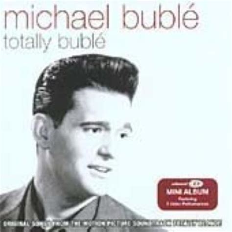 michael buble swing album michael buble totally buble totally blonde soundtrack cd
