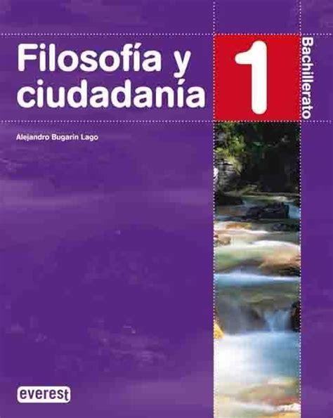 1bac filosofa y ciudadana 1 bachillerato bugarn lago alejandro libro en papel 9788424191146