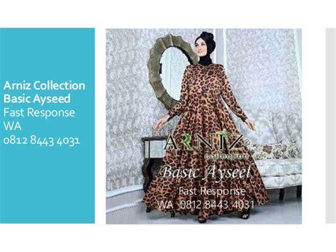Baju Arniz 0812 8443 4031 jual arniz collection baju muslim terbaru 2017