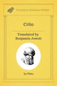 the crito of plato edited classic reprint books socrates justice and disorder classical wisdom weekly