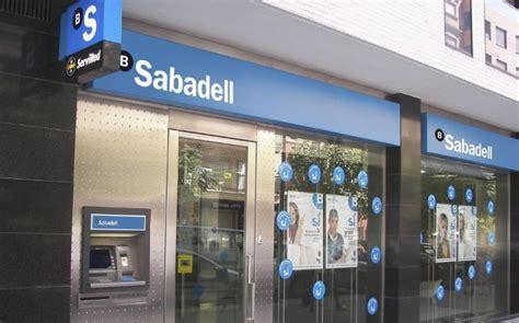 banc sabadell empleo sabadell cerrar 225 250 oficinas y ajustar 225 hasta 800 empleos