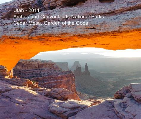 Garden Of The Gods Utah Utah 2011 Arches And Canyonlands National Parks Cedar