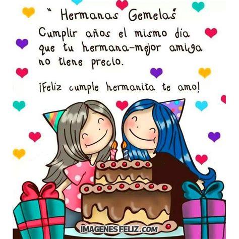 imagenes de feliz cumpleaños hermana tumblr feliz cumplea 241 os hermana