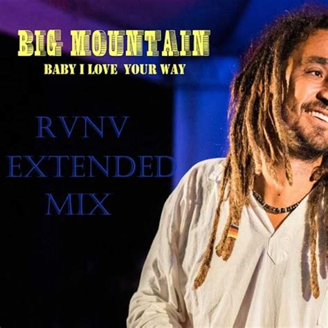 baby i your way listen big mountain baby i your way rvnv tropical