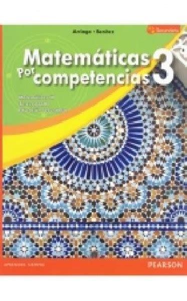 libro de matematicas 3 secundaria contestado 2016 matematicas por competencias 3 secundaria librosm 201 xico mx