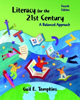 literacy for the 21st century a balanced approach 6th edition literacy for the 21st century a balanced approach 4th