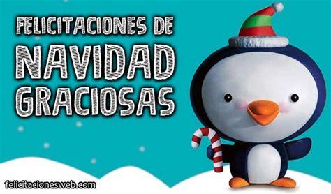 imagenes graciosas de felicitaciones de navidad felicitaciones de navidad graciosas 161 161 haz re 237 r a tu gente