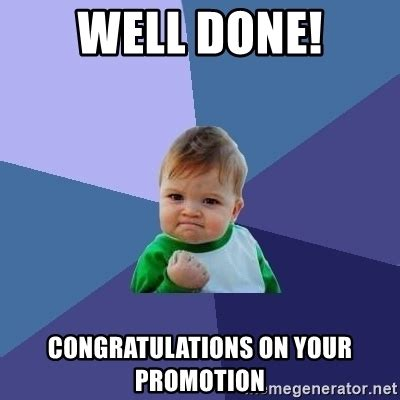 Funny Congratulations Meme - well done congratulations on your promotion success kid