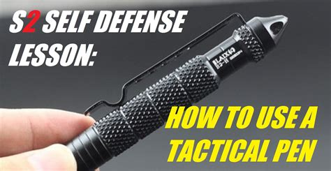tactical pen use how to use a tactical pen for self defense