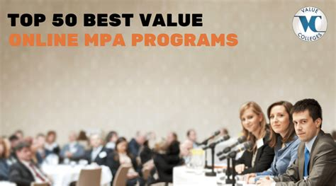Best Value Mba Programs 2016 by Top 50 Best Value Mpa Programs Value Colleges