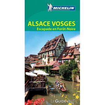 Guide Vert Alsace Vosges Michelin Broch 233 Collectif