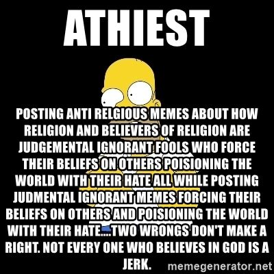 Anti Religion Memes - athiest posting anti relgious memes about how religion and