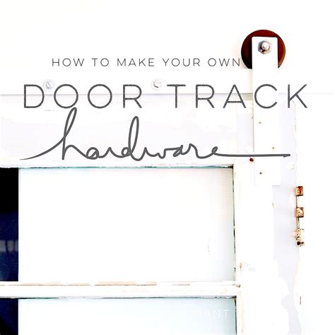 Make Your Own Barn Door Track Barn Door Track Hardware How To Design The You Want To Live