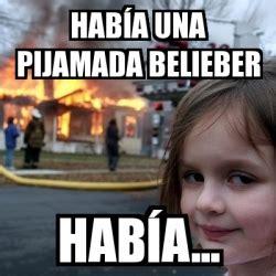 Disaster Girl Meme Generator - meme disaster girl hab 237 a una pijamada belieber hab 237 a