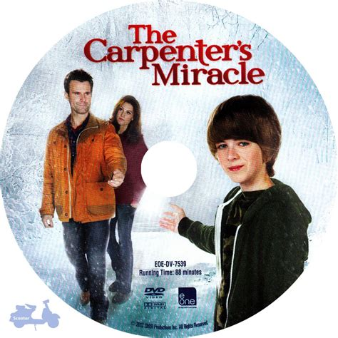 The Carpenter S Miracle The Carpenter Scanned Dvd Labels The Carpenter S Miracle 2013 Scanned Label Dvd Covers