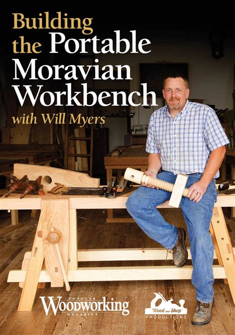 popular woodworking dvd build a moravian portable workbench with will meyers
