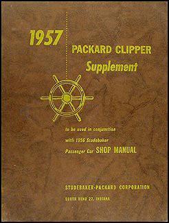 1957 packard clipper repair shop manual original supplement