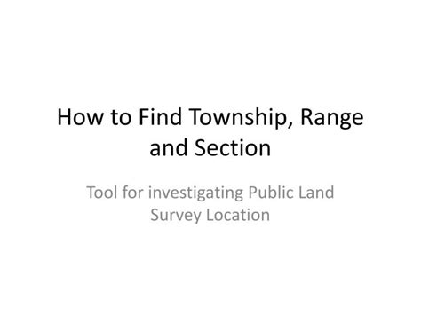 how to find section township and range ppt how to find township range and section powerpoint
