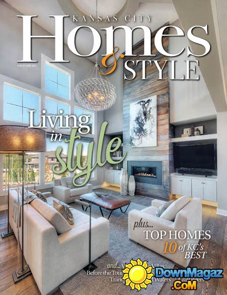 kansas city home design magazine kansas city homes style 03 04 2017 187 download pdf