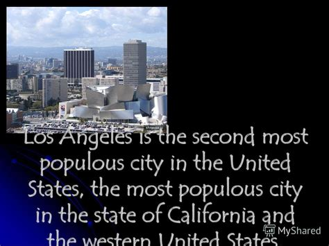 most populated state in usa презентация на тему quot los angeles is the second most