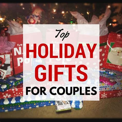 top 10 best christmas gifts for couples top gifts for couples