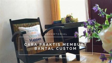 membuat bantal quote cara praktis membuat bantal customwidyanti yuliandari