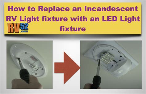 how to change a light fixture in a bathroom replacing rv light fixture for incandescent with led light