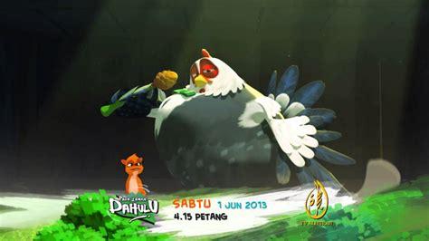 download film cartoon pada zaman dahulu promo pada zaman dahulu musim 3 ayam helang 1 jun 4