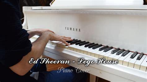 piano tutorial lego house ed sheeran lego house my first piano cover ever sheet