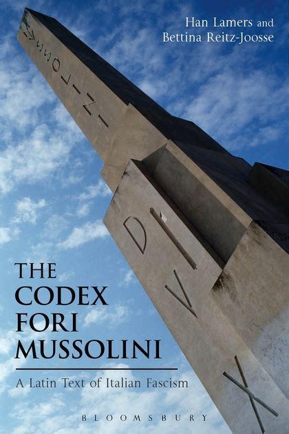 l pensato testo il codex fori rivelato il testo di mussolini nascosto