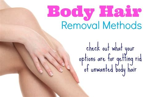 personal hair removal options methods of body hair removal mary teaches