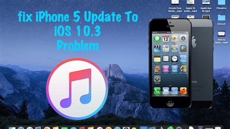 fixed iphone 5 update to ios 10 3 problem