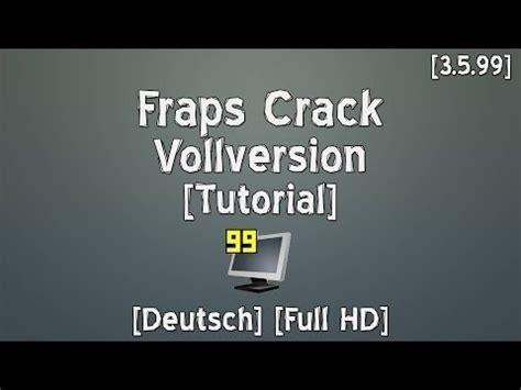 fraps full version with crack fraps crack vollversion deutsch full hd v 3 5 99 youtube
