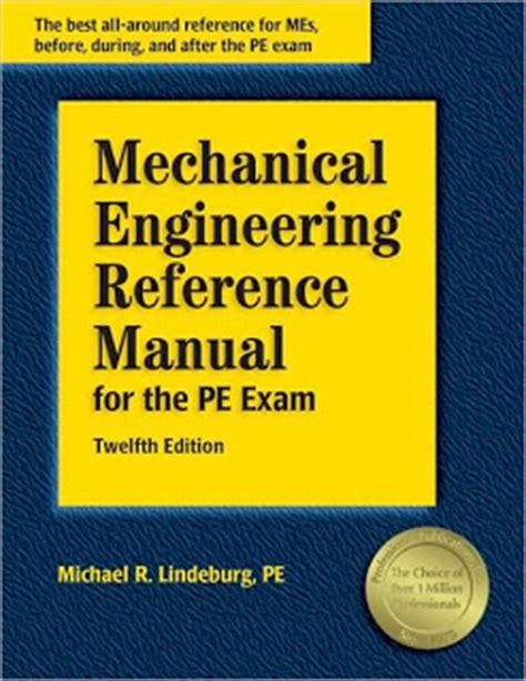 mechanical engineering reference manual for the pe 13th ed mechanical engineering reference manual for the pe
