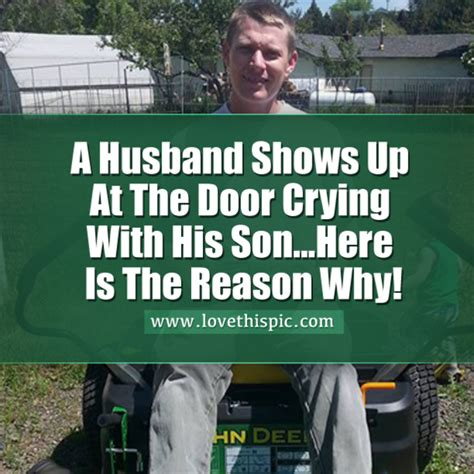 a husband shows up at the door with his here is the reason why