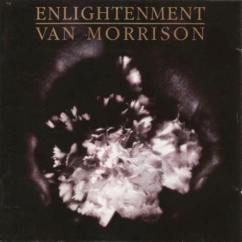 best morrison albums morrison enlightenment reviews album of the year