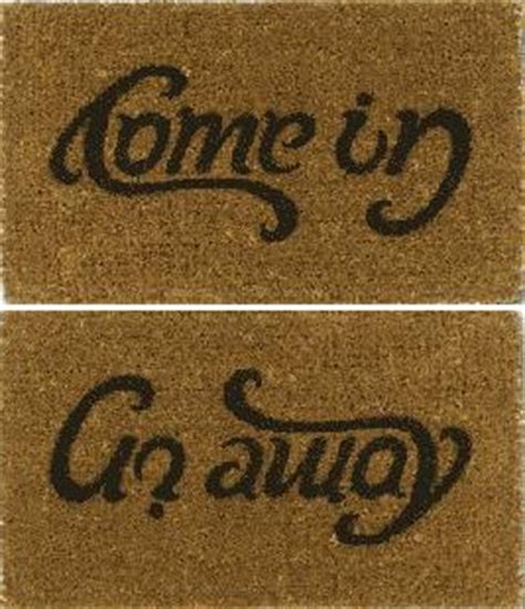 Welcome Mat That Says Go Away by The Come In Go Away Welcome Unwelcome Mat Hung Truong The
