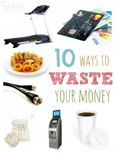 9 Things That Waste Your Money 10 things waste money on