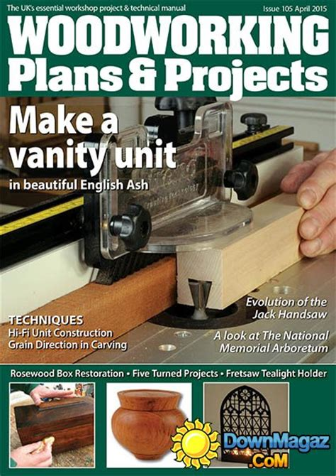 woodworking plans and projects magazine woodworking plans projects april 2015 187 pdf