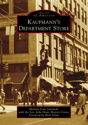 kaufmann s department store by melanie gutowski with